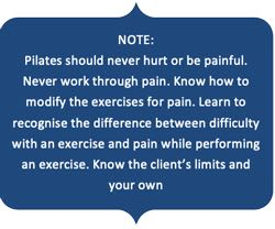 Pilates should never hurt or be painful